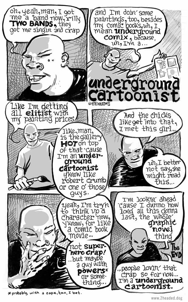 Underground Cartoonist